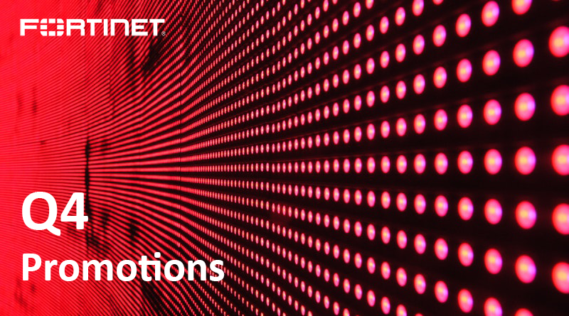 Q4 Promotions from Fortinet | Your Exclusive