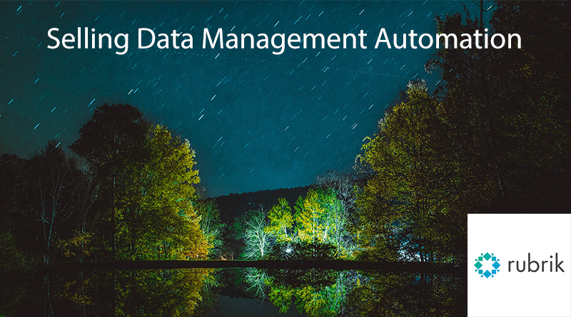 Rubrik – September 6, 18:00 CET – Selling Data Management Automation Webinar