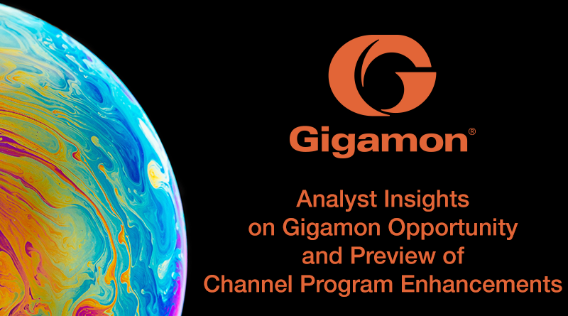 Gigamon – October 4, 16:30 CET – Analyst Insights on Gigamon Opportunity and Preview of Channel Program Enhancements