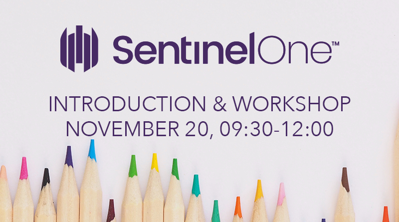 Sentinel One – 20 November, 09:30 CET – Introduction and Workshop