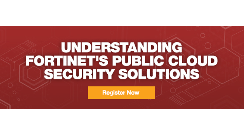 Fortinet – 20 November, 10:30 CET – Public Cloud Security Solutions