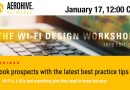 Aerohive – January 17, 12:00 CET – The Wi-Fi Design Workshop: 2019 Edition!
